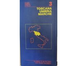 Guida rapida d'Italia: Toscana, Umbria, Marche  di Touring Club Italiano,   - ER