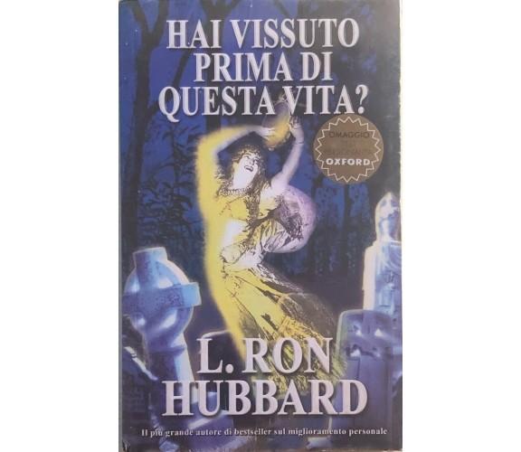 Hai vissuto prima di questa vita? di L. Ron Hubbard, 2004, New Era