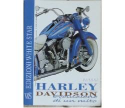 Harley Davidson - Albert Saladini - White Star - 2005 - G