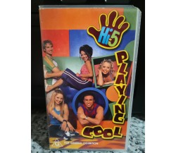 Hi-5 Playing Cool - Vhs -2001 - For general exhibition -F