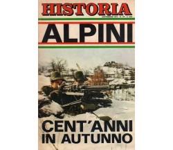 Historia 177 settembre 1972 Alpini - cent'anni in autunno