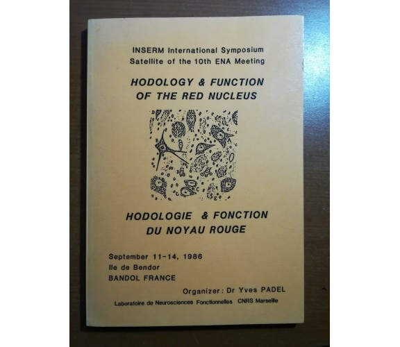 Hodology & Function of the red Nucleus -Yves Padel - CNRS - 1986 - M
