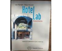 Hotelab - Lya e Piero Ferretti - Cappelli Editore,2002 - R