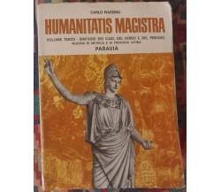 Humanitatis Magistra,Carlo Piazzino,1967,Paravia - S