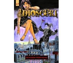 I Dioscuri n. 9 - Pensieri pericolosi di Rossana La Bella,  2021,  Youcanprint