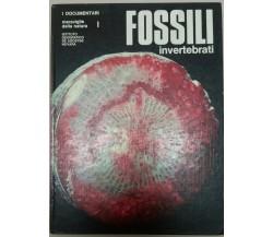 I FOSSILI INVERTEBRATI - AA.VV. DE AGOSTINI - 1972 -  M