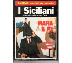I SICILIANI fondatore G. Fava - Anno II n.22 - 1984 ; ANTIMAFIA ANTIPOLITICA
