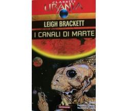 I canali di Marte - Brackett - 1997 - Mondadori - lo