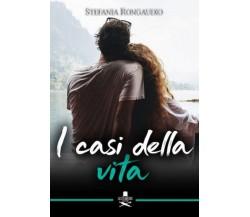 I casi della vita di Stefania Rongaudio ,  Les Flaneurs