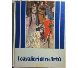 I cavalieri di re Artù di Antonio Lugli,  1980,  Fabbri Editori