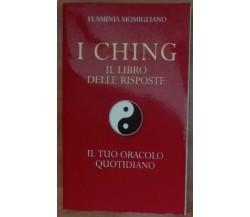 I ching - Flaminia Momigliano - Mondadori,1998 - A