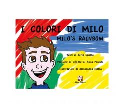 I colori di Milo (Milo's Rainbow) di Alessandra Motta, Alfio Grasso, Anna Penni
