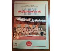 I cuochi di domenica in - Carlo Re - Forte - 1983 - M