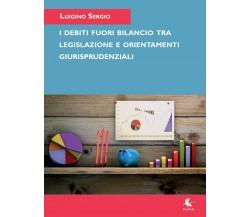 I debiti fuori bilancio tra decisioni legislative e orientamenti giurisprudenzia