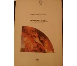 I diademi d' aria Storia -Fiaba,Lisetta Fasiani Magni,1987, il piccolo editore-S