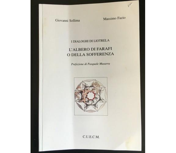 I dialoghi di Liotrella l'albero di Farafi o della sofferenza - Massimo Fazio- P