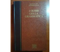 I dubbi della grammatica - E.Levi/A. Dosi - Longanesi - 1984 - M