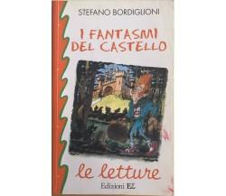 I fantasmi del castello di Stefano Bordiglioni, 2000, Edizioni EL