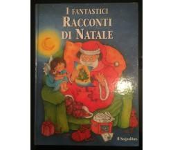 I fantastici Racconti di Natale - Vari,  Lito Editrice - P