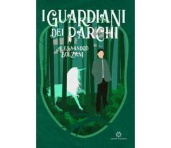 I guardiani dei parchi di Alessandro Bolzani,  2019,  Genesis Publishing