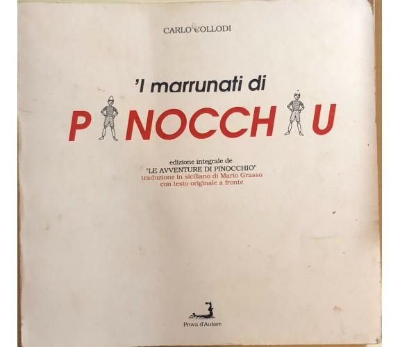 'I marrunati di Pinocchiu di Carlo Collodi, 1990, Prova D'Autore