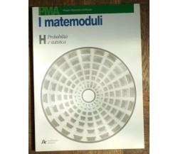 I matemoduli Vol. H - AA.VV. - Archimede edizioni,1999 - R