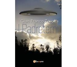 I padreterni di Gian Franco Zavoli,  2018,  Youcanprint