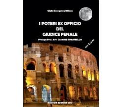 I poteri ex officio del giudice penale. Con CD  di Giulia Giuseppina Milione