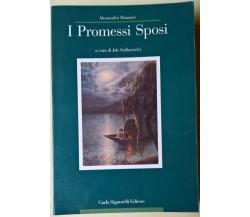 I promessi sposi - Manzoni - a cura J. Soldateschi - 1994, Carlo Signorelli - L