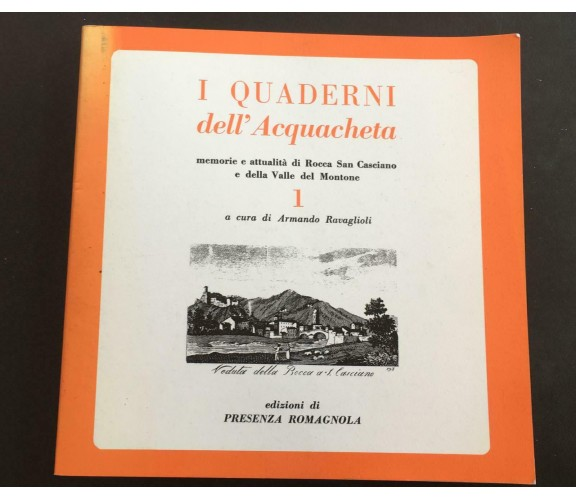 I quaderni dell'Acquacheta - Armando Ravaglioli,  Presenza Romagnola - P