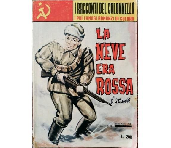 I racconti del colonnello - La neve era rossa 1963 - ER