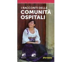 I racconti delle comunità ospitali - AA.VV - Altreconomia Edizioni - 2015