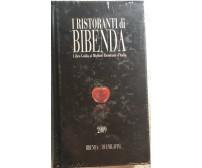 I ristoranti di Bibenda di Aa.vv.,  2009,  Bibenda&duemilavini