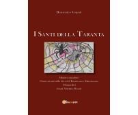 I santi della Taranta di Domenico Scapati,  2020,  Youcanprint