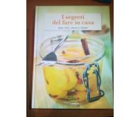 I segreti del fare in casa - AA.VV. - Food - 2010 - M