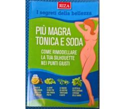 I segreti della bellezza più magra tonica e soda -  2014,  Riza - L