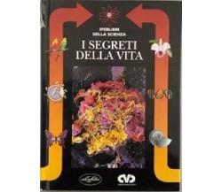 I segreti della vita - Gallavotti Barbara,  1997,  Idealibri