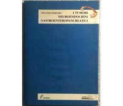 I tumori neuroendocrini gastroenteropancreatici di Vincenzo Percopo,  2000,  Edi
