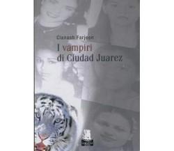 I vampiri di Ciudad Juarez - Clanash Farjeon - Gargoyle - 2010 C