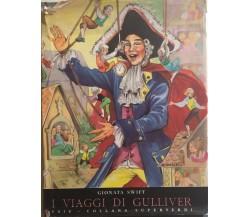 I viaggi di Gulliver di Gionata Swift, 1958, Saie Editrice Torino