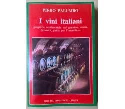 I vini italiani - Piero Palumbo - 1984, Fratelli Melita - Guida - L