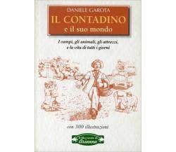 IL CONTADINO E IL SUO MONDO - DANIELE GAROTA - ARIANNA EDITRICE