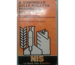 IL CONTROLLO DELLE MALATTIE TRASMISSIBILI DELL'UOMO - ABRAM S, BENENSON - 1981 M