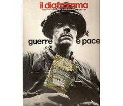 IL DIAFRAMMA. Ottobre/Novembre 1982. Guerre e pace