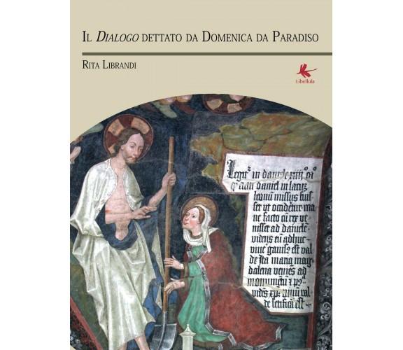 IL DIALOGO DI DOMENICA DA PARADISO -  Aa. Vv.,  2016,  Libellula Edizioni