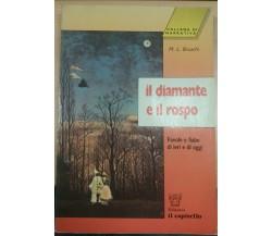 IL DIAMANTE E IL ROSPO - M.L. BRUSCHI - IL CAPITELLO - 1996 - M