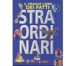 IL GRANDE LIBRO DEI FATTI STRAORDINARI  - BRIAN WILLIAMS - 9788836545667