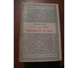 IL SESTO LIBRO DELLA SPEDIZIONE DI CIRO Senofonte Cesare Guida Signorelli 1934