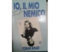 IO,IL MIO NEMICO -  YORAM BINUR - LEONARDO - 1989 - M