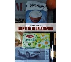 Identità di un'azienda di Simona Landuzzi,  2021,  Youcanprint